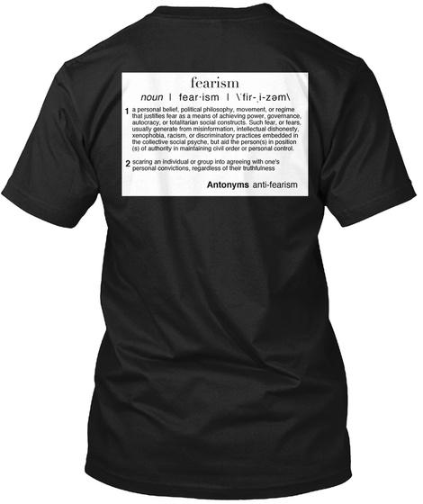 Fearism Noun Fearism Antonyms Anti Fearism Black T-Shirt Back