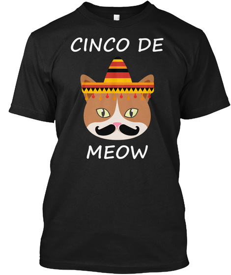 Cinco De Meow Black T-Shirt Front