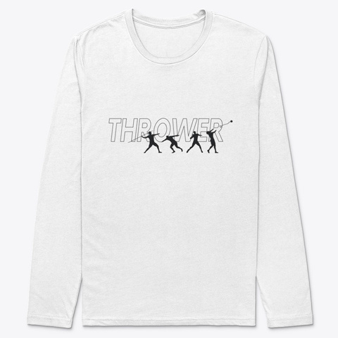 Thrower   Track And Field White T-Shirt Front