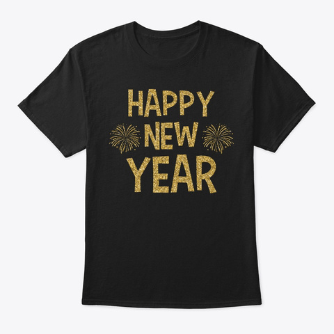 Happy New Year 2019 Sparkly Gold Black T-Shirt Front
