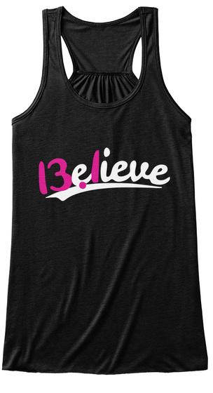 Believe  Black T-Shirt Front