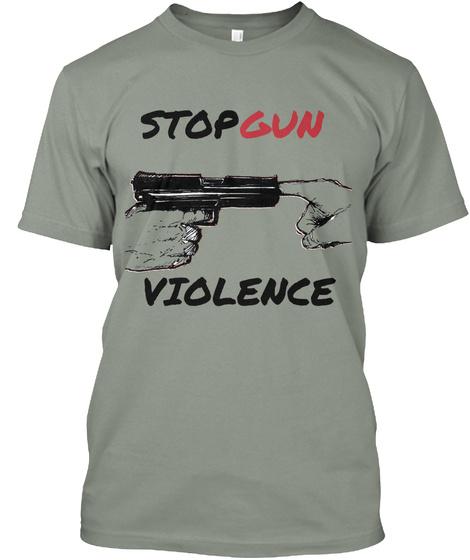 Stop Gun Violence Grey T-Shirt Front