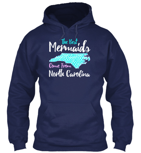 The Best Mermaids Come From North Carolina Navy T-Shirt Front