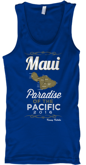 Maui Paradise Of The Pacific 2016 True Royal T-Shirt Front