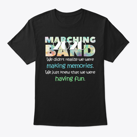 [Class Of 2020] Making Memories Black T-Shirt Front