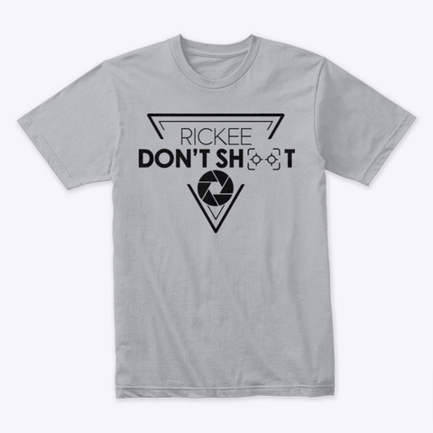 Rickee Don't Shoot Premium Shirt Heather Grey T-Shirt Front