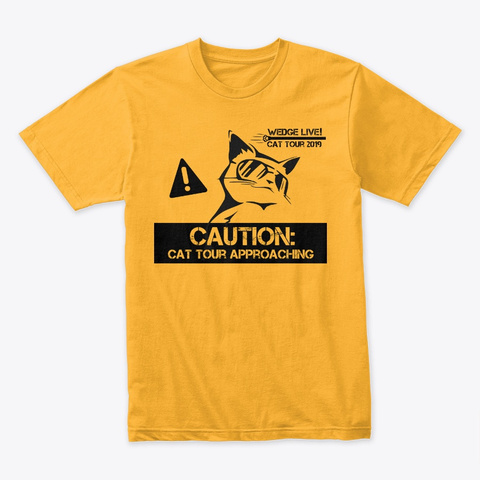 Cat Tour 2019! Gold T-Shirt Front