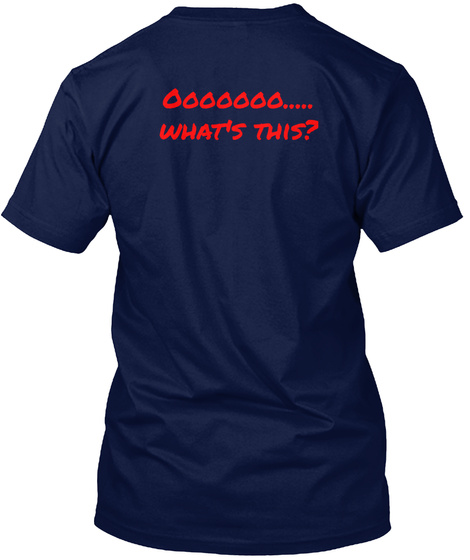 Ooooooo..... What's This? Navy T-Shirt Back