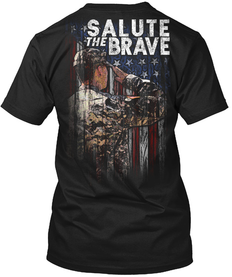 Salute The Brave Black T-Shirt Back