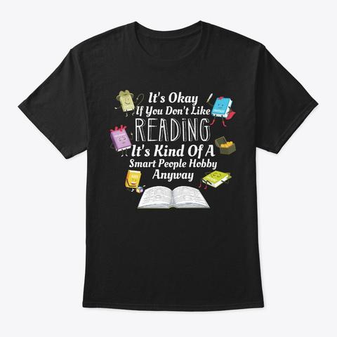 Kind Of Smart People Like Reading Black T-Shirt Front