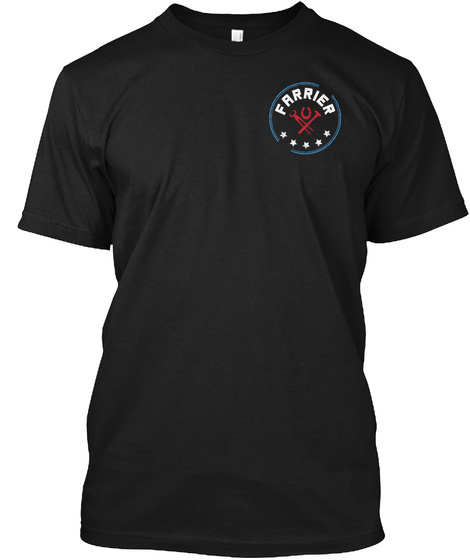 Farrier Stands For The Flag Black T-Shirt Front