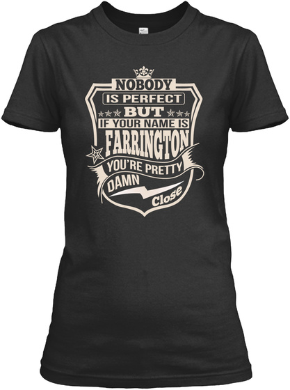 Nobody Perfect Farrington Thing Shirts Black T-Shirt Front