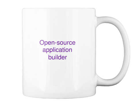 Open Source Application Builder  White T-Shirt Back