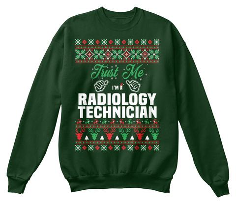 Trust Me I'm A Radiology Technician Deep Forest  T-Shirt Front