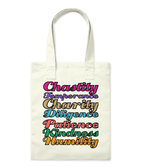 Chastity Temperance Charity Diligence Patience Kindness Humility Natural Tote Bag Front