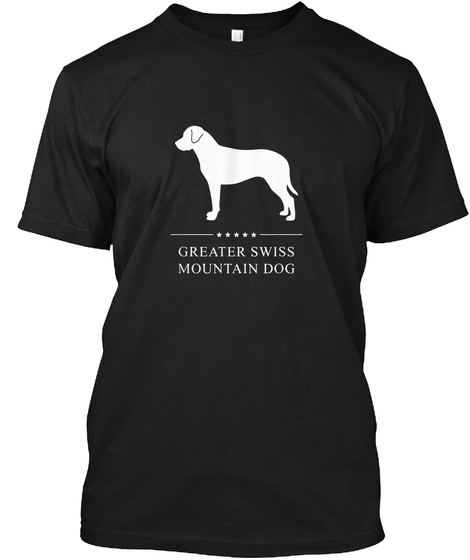Greater Swiss Mountain Dog White Silhoue Black T-Shirt Front