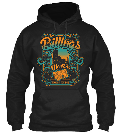 Billings Montana Black Sweatshirt Front