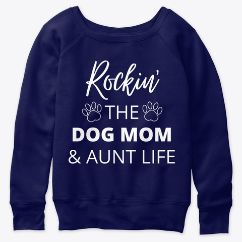 Fkf Rockin' The Dog Mom &Amp; Aunt Life Navy  T-Shirt Front