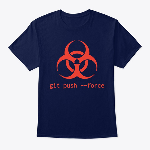 Daredevil Coder Biohazard Git Push Force Navy Camiseta Front
