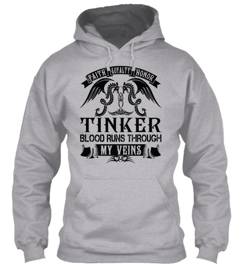 Faith Loyalty Honor Tinker Blood Runs Through My Veins Sport Grey T-Shirt Front