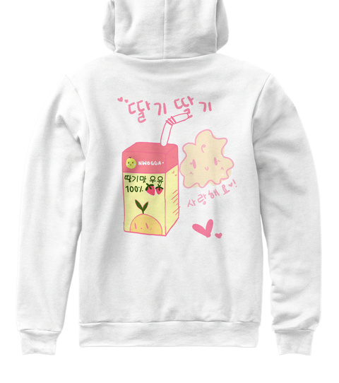 """딸기딸기"" Strawberry Hoodie White T-Shirt Back"