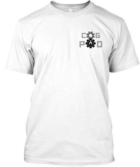 Cog Pod White T-Shirt Front