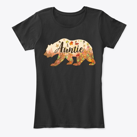 Fall Auntie Bear Gift   Floral Bear Black T-Shirt Front