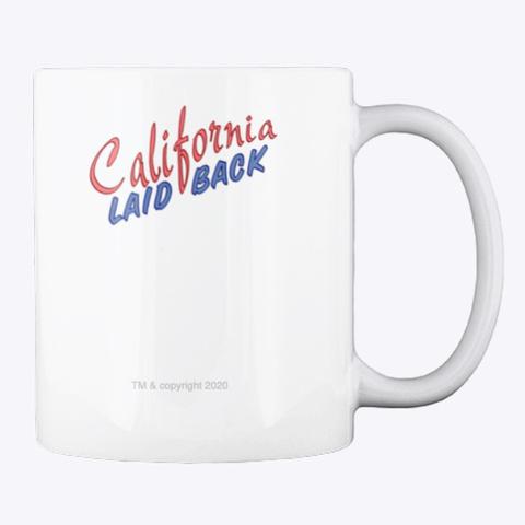 California Laid Back   Usa Cup White T-Shirt Back