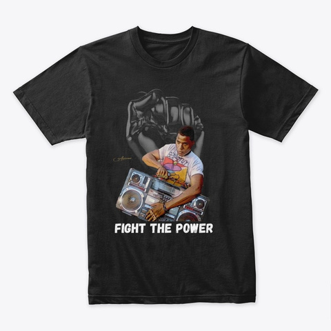 Fight The Power Black T-Shirt Front