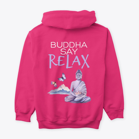 Buddha Say Relax Heliconia T-Shirt Back
