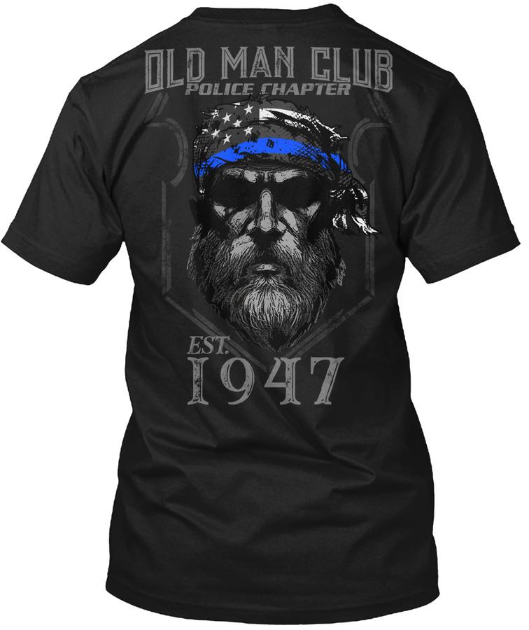1947 Old Man Club Police Chapter Unisex Tshirt