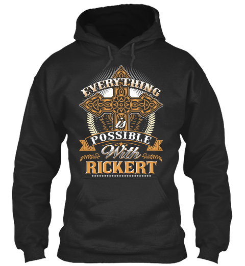 Everything Possible With Rickert   Jet Black T-Shirt Front