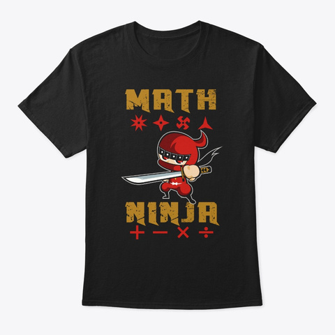 Cool Real Math Ninja Kids Shirt Black T-Shirt Front