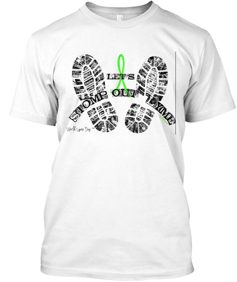 Stomp Out Lyme White T-Shirt Front