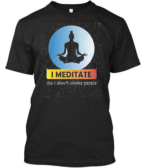 Meditation Black T-Shirt Front