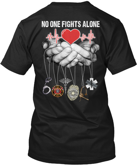 No One Fights Alone Correctional Officer Black T-Shirt Back