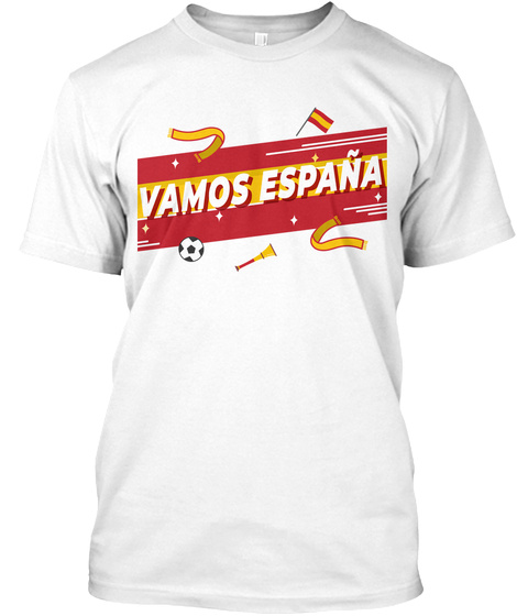 Vamos Espana World Football Cup Shirt White T-Shirt Front