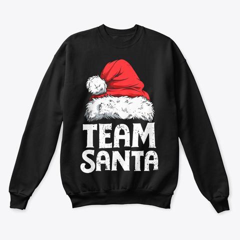 Team Santa T Shirt Christmas Family Black T-Shirt Front