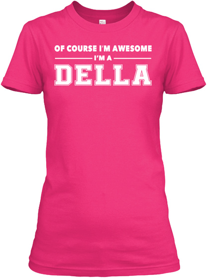 Of Course Della Awesome Heliconia T-Shirt Front