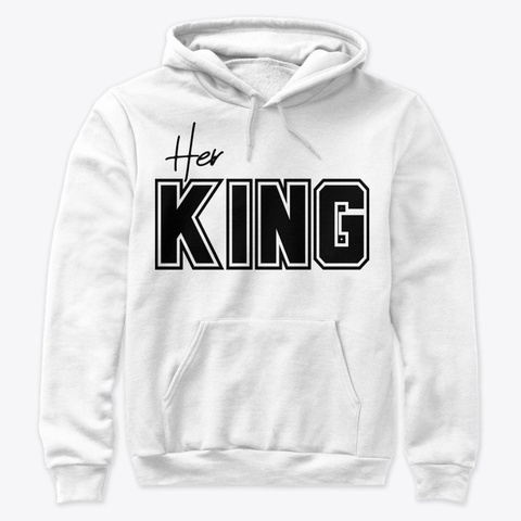 Her King White T-Shirt Front