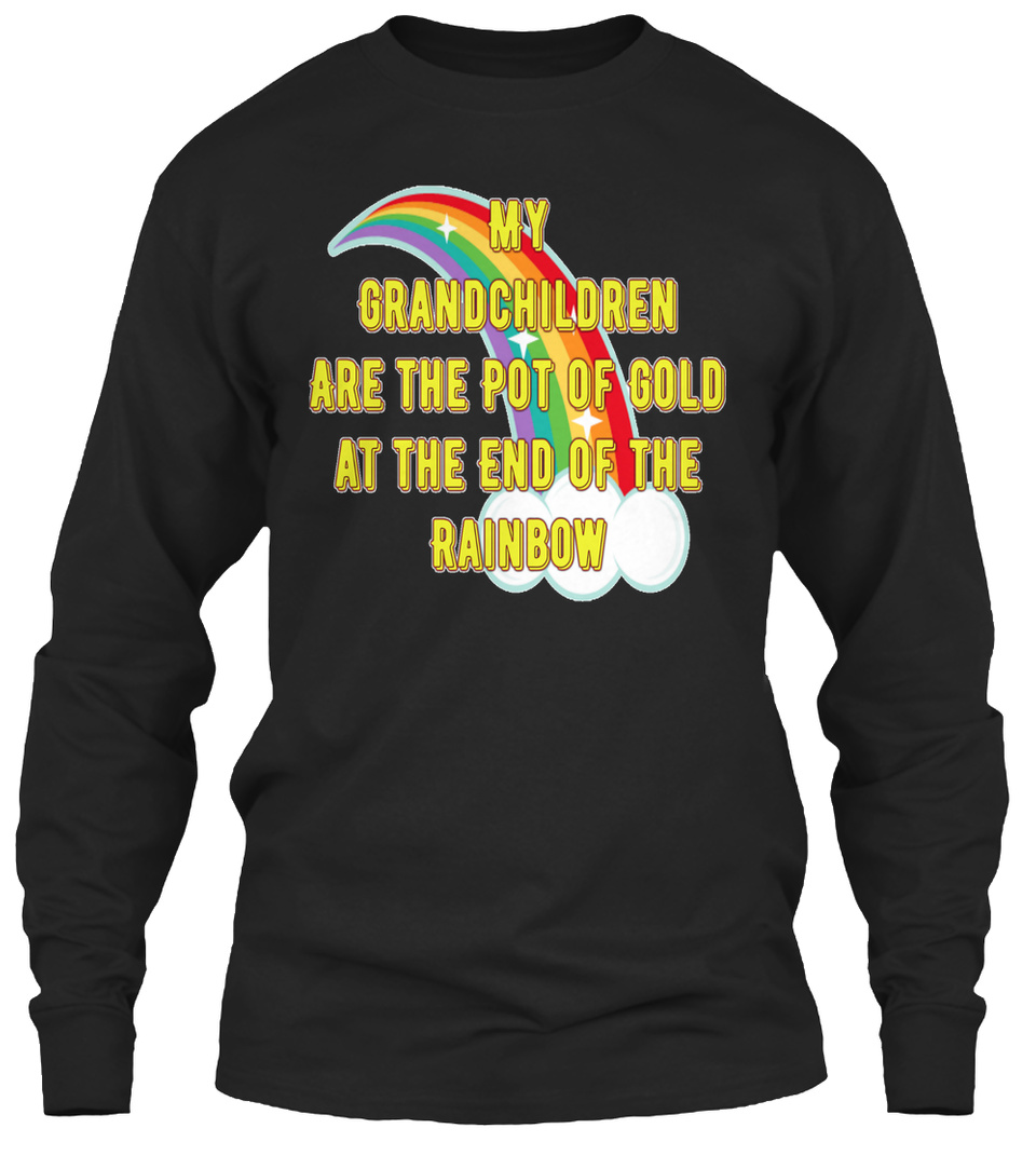 My Grandkids are The Pot of Gold Funny Unisex Sweatshirt tee