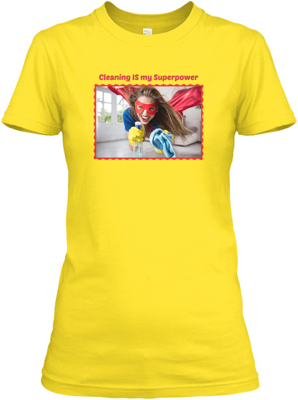 Cleaning Is My Superpower Daisy Women's T-Shirt Front