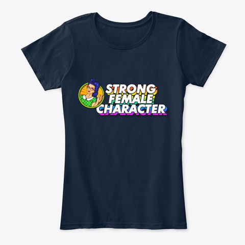 Strong Female Character New Navy T-Shirt Front
