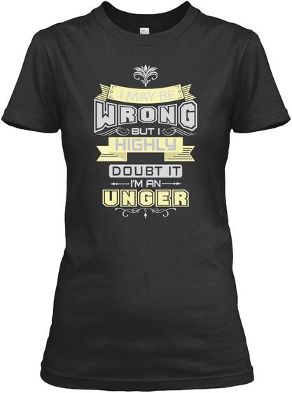 May Be Wrong Unger T Shirts Black Kaos Front