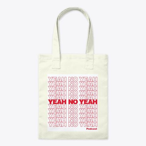 Yeah No Yeah Thank You Bag Natural T-Shirt Front