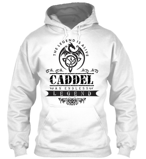 The Legend Is Alive Caddel An Endless Legend White T-Shirt Front