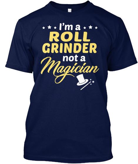 Roll Grinder   Not Magician Navy T-Shirt Front