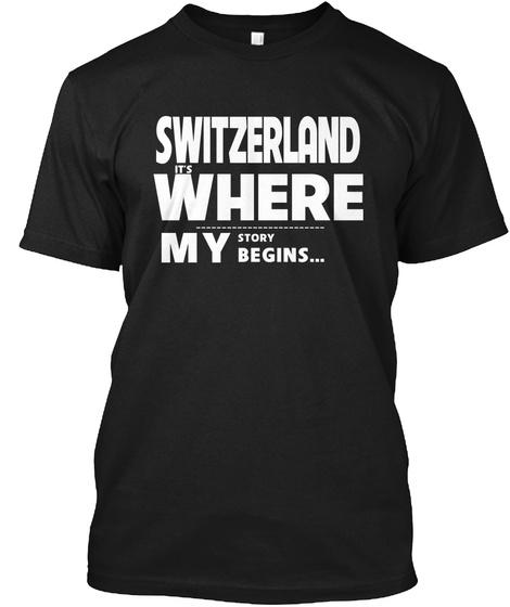 Story Begins Switzerland Black T-Shirt Front