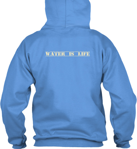 Water Is Life Carolina Blue Sweater Back