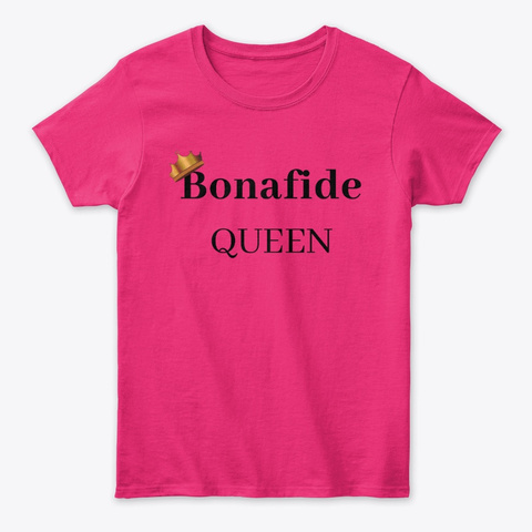 Bonafide Queen Ll * Heliconia T-Shirt Front